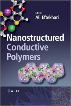 Nanostructured Conductive Polymers - Ali  Eftekhari
