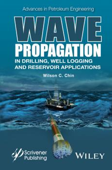 Wave Propagation in Drilling, Well Logging and Reservoir Applications - Wilson Chin C.