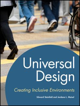 Universal Design. Creating Inclusive Environments - Maisel Jordana