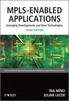 MPLS-Enabled Applications. Emerging Developments and New Technologies - Lucek Julian
