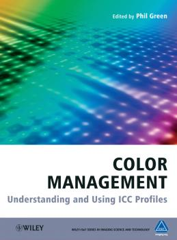 Color Management. Understanding and Using ICC Profiles - Kriss Michael