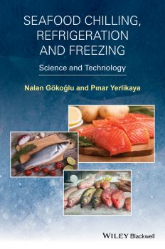 Seafood Chilling, Refrigeration and Freezing. Science and Technology - Gokoglu Nalan