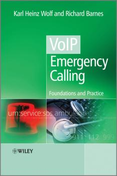 VoIP Emergency Calling. Foundations and Practice - Wolf Karl Heinz