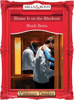 Blame It on the Blackout - Heidi Betts