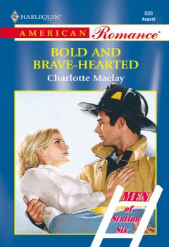 Bold And Brave-hearted - Charlotte  Maclay