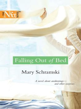 Falling Out Of Bed - Mary  Schramski