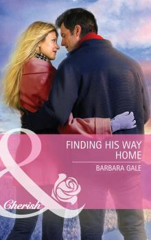 Finding His Way Home - Barbara  Gale
