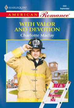 With Valor And Devotion - Charlotte  Maclay