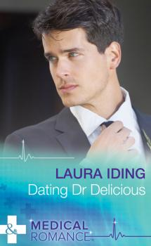 Dating Dr Delicious - Laura Iding