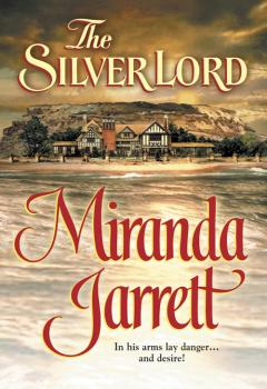 The Silver Lord - Miranda  Jarrett