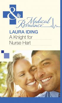 A Knight for Nurse Hart - Laura Iding