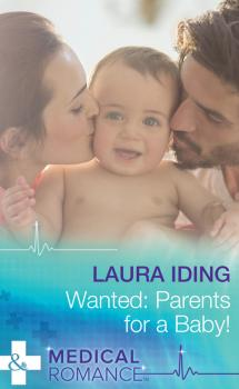 Wanted: Parents for a Baby! - Laura Iding