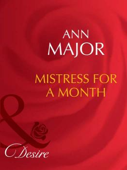 Mistress for a Month - Ann  Major