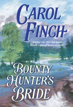 Bounty Hunter's Bride - Carol  Finch