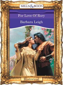For Love Of Rory - Barbara  Leigh