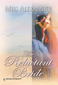 The Reluctant Bride - Meg  Alexander