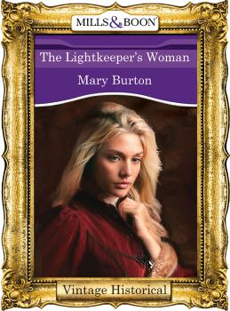 The Lightkeeper's Woman - Mary  Burton