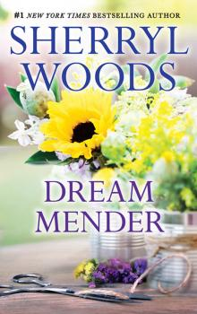 Dream Mender - Sherryl  Woods