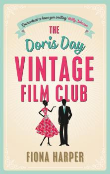 The Doris Day Vintage Film Club: A hilarious, feel-good romantic comedy - Fiona Harper