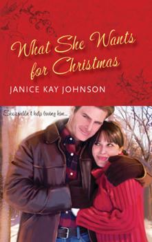 What She Wants for Christmas - Janice Johnson Kay