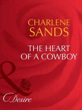 The Heart of a Cowboy - Charlene Sands