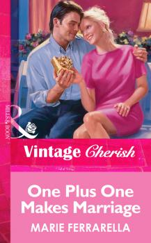 One Plus One Makes Marriage - Marie  Ferrarella