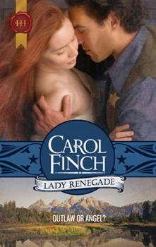Lady Renegade - Carol  Finch