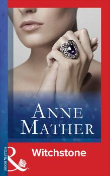 Witchstone - Anne  Mather