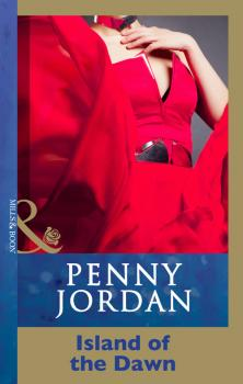 Island Of The Dawn - PENNY  JORDAN
