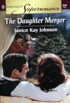 The Daughter Merger - Janice Johnson Kay