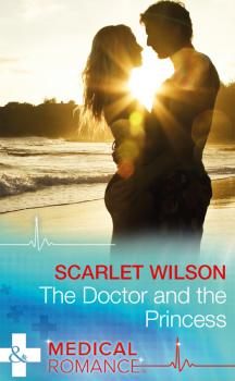 The Doctor And The Princess - Scarlet  Wilson