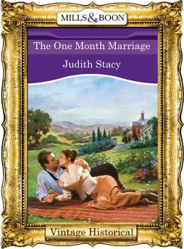 The One Month Marriage - Judith  Stacy