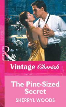 The Pint-Sized Secret - Sherryl  Woods