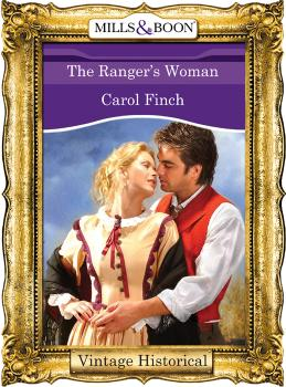 The Ranger's Woman - Carol  Finch