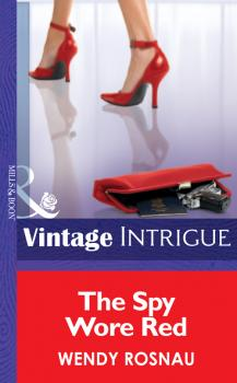 The Spy Wore Red - Wendy  Rosnau