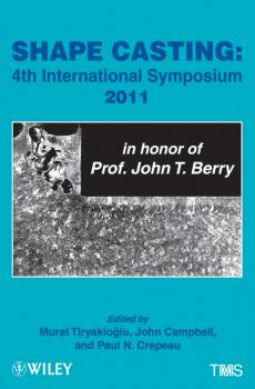 Shape Casting. Fourth International Symposium 2011 (in honor of Prof. John T. Berry) - John Campbell