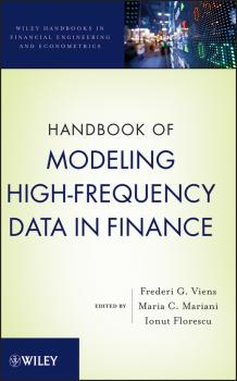 Handbook of Modeling High-Frequency Data in Finance - Ionut  Florescu