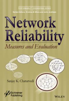 Network Reliability. Measures and Evaluation - Sanjay Chaturvedi K.
