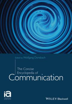The Concise Encyclopedia of Communication - Wolfgang  Donsbach