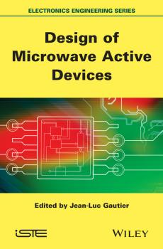 Design of Microwave Active Devices - Jean-Luc  Gautier
