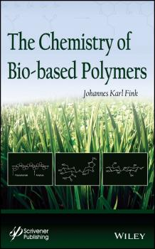 The Chemistry of Bio-based Polymers - Johannes Fink Karl