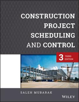 Construction Project Scheduling and Control - Saleh Mubarak A.