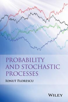 Probability and Stochastic Processes - Ionut  Florescu