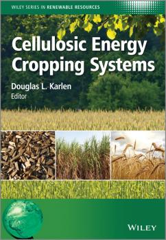 Cellulosic Energy Cropping Systems - Douglas Karlen L.