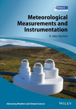 Meteorological Measurements and Instrumentation - Giles  Harrison