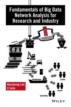 Fundamentals of Big Data Network Analysis for Research and Industry - Hyunjoung  Lee