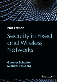 Security in Fixed and Wireless Networks - Guenter  Schaefer