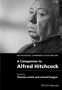 A Companion to Alfred Hitchcock - Leland  Poague