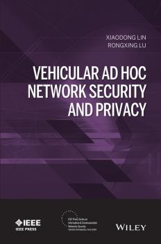 Vehicular Ad Hoc Network Security and Privacy - Xiaodong  Lin