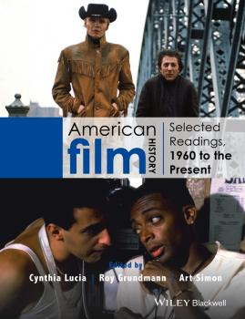 American Film History. Selected Readings, 1960 to the Present - Roy  Grundmann